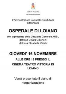 Ospedale di Loiano, giovedì 16 novembre alle ore 18.00 presentazione del Piano di riorganizzazione