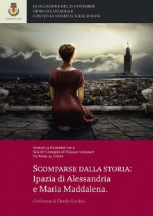 """Venerdì 24 novembre conferenza di Claudia Giordani """"Scomparse dalla storia: Ipazia di Alessandria e Maria Maddalena"""